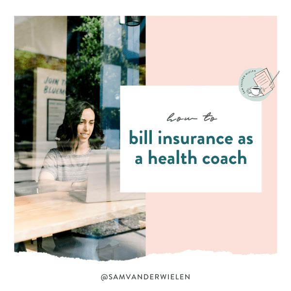 how to bill insurance as a health coach sam vander wielen legal templates for coaches