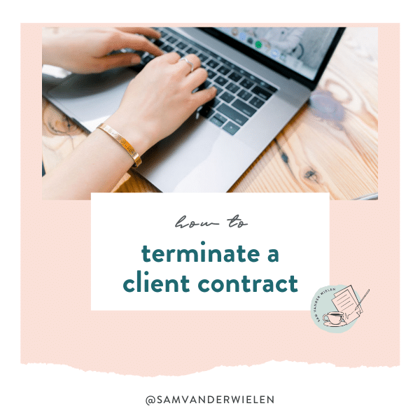 how to terminate a client contract, Sam Vander Wielen, Legal Templates